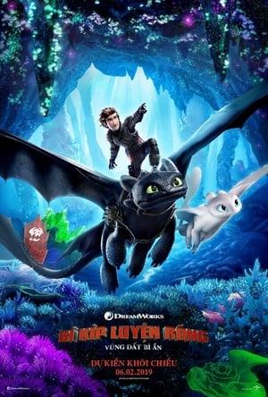 Bí Kíp Luyện Rồng: Vùng Đất Bí Ẩn (2019)