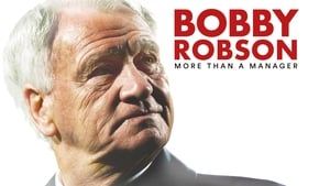 Bobby Robson: More Than a Manager (2018), film documentar online subtitrat în Română