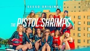 The Pistol Shrimps (2016)