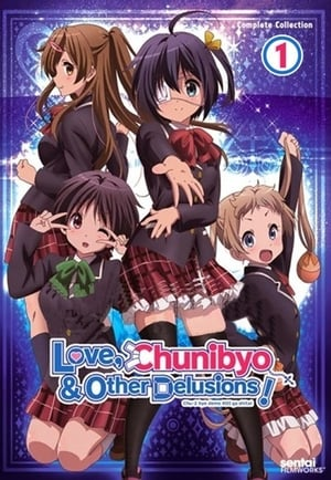 Chuunibyou Demo Koi Ga Shitai: 1 Temporadai