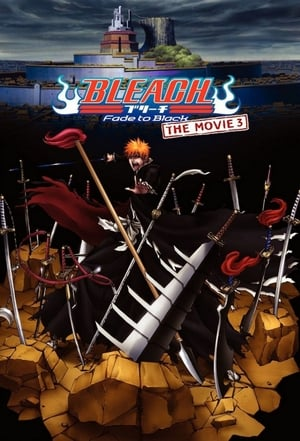 Bleach: Fade to Black (2008)