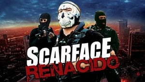 Spanish movie from 2011: Scarface Renacido