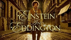 English movie from 2008: Einstein and Eddington
