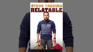 Steve Trevino: Relatable