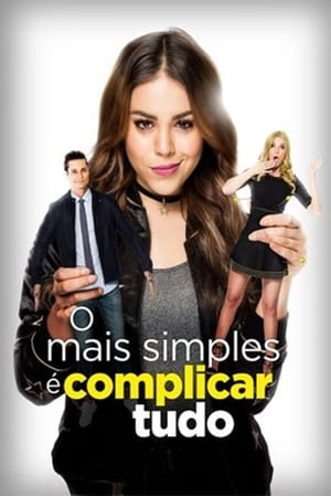 O Mais Simples é Complicar Tudo Torrent, Download, movie, filme, poster