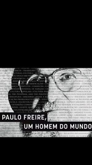 Paulo Freire: Um Homem do Mundo (2020)