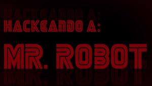 Hackeando a Mr. Robot