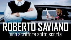 cattura di Roberto Saviano: Uno scrittore sotto scorta