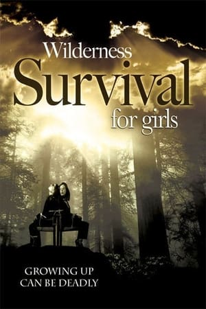 Wilderness Survival for Girls (2004)