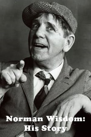 Norman Wisdom: His Story (2010)