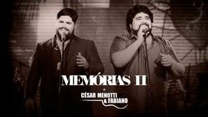 César Menotti & Fabiano - Memórias II Trailer