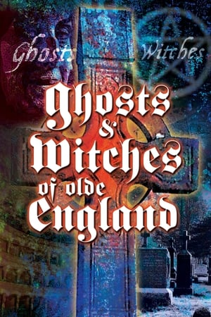 Ghosts & Witches of Olde England