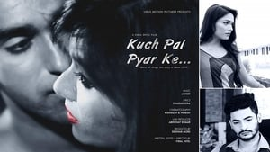 Kuch Pal Pyar Ke 2018 Hindi Movie Free Download HD 720p