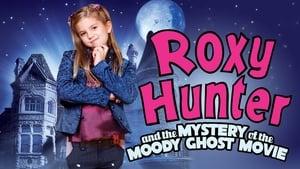 Roxy Hunter und der abgedrehte Geist (2007)