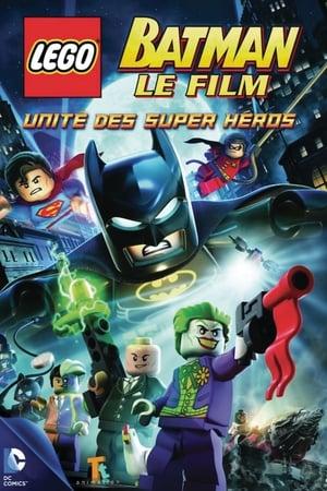LEGO Batman : le film – Unité des Supers Héros