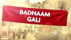 Badnaam Gali 2019 Watch Online Full Movie Free