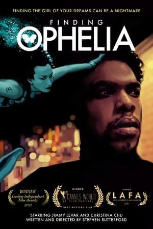Finding Ophelia              2021 Full Movie