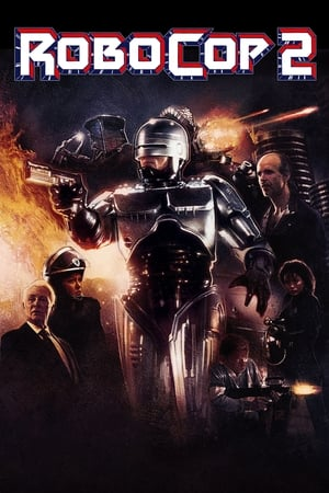 RoboCop 2-Azwaad Movie Database