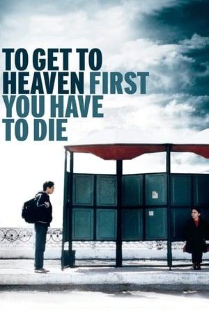 To Get to Heaven First You Have to Die-Dinara Drukarova