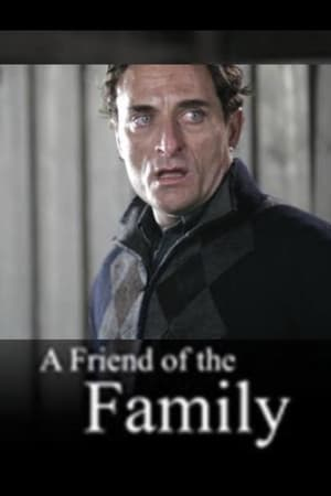 A Friend of the Family