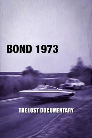 Bond 1973: The Lost Documentary