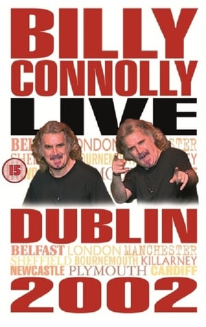 Billy Connolly: Live in Dublin 2002-Billy Connolly