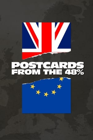 Postcards from the 48% (2018)
