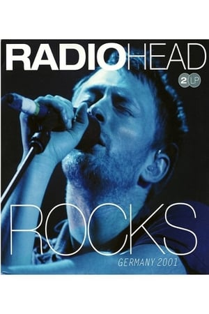 Radiohead ‎– Rocks Germany 2001 (1970)