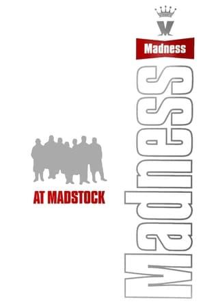 Madness at Madstock