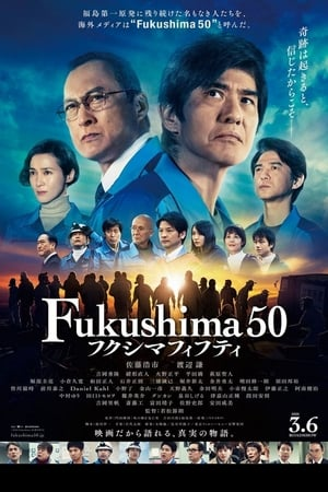 Fukushima 50              2020 Full Movie