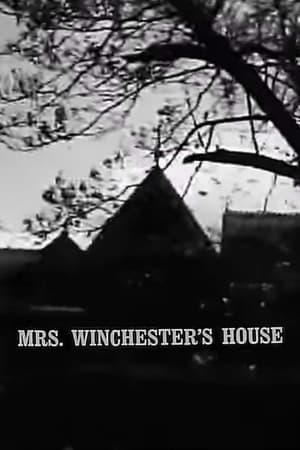 Mrs. Winchester's House (1963)