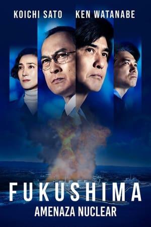 Fukushima: Amenaza Nuclear
