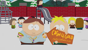 South Park Season 16 : Cash for Gold