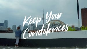 Keep Your Condolences