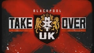 English movie from 2019: NXT UK TakeOver: Blackpool