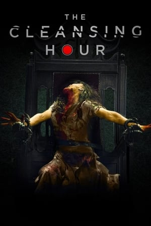 Ver The Cleansing Hour (2019) Online