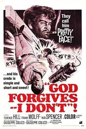 God Forgives... I Don't!
