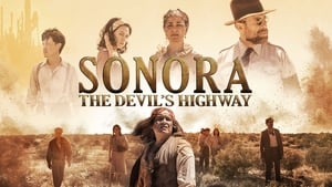 Sonora, the Devil's Highway