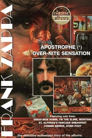 Classic Albums: Frank Zappa - Apostrophe (') Over-Nite Sensation (2007)