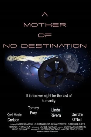 A Mother of No Destination (2021)