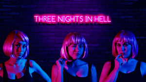 Three Nights in Hell (2019)