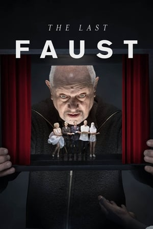 The Last Faust 2019 Full Movie