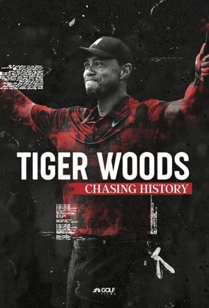 Tiger Woods: Chasing History (2019)