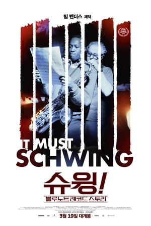 Image It Must Schwing - The Blue Note Story