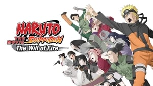 Naruto Shippuden the Movie: The Will of Fire