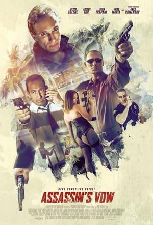 Assassins Vow              2021 Full Movie