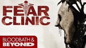 Fear Clinic [2014]