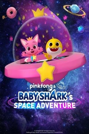 Pinkfong & Baby Shark's Space Adventure (2019)