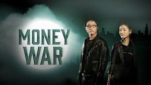 Money's Warfare ตอนที่ 1-16 ซับไทย [จบ] : สงครามรัก สงครามเงินตรา