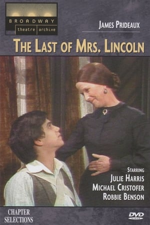 The Last of Mrs. Lincoln-Michael Cristofer
